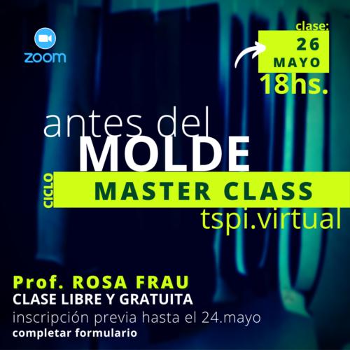 MasterClass ANTES DEL MOLDE
