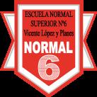 """ESCUELA NORMAL SUPERIOR Nº 6 """"Vicente López y Planes"""""""